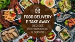 Food delivery e Take away: come promuoverli sul territorio in cui operi